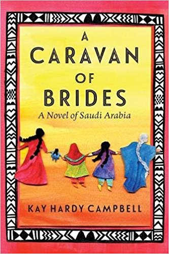 A Caravan of Brides: A Novel of Saudi Arabia