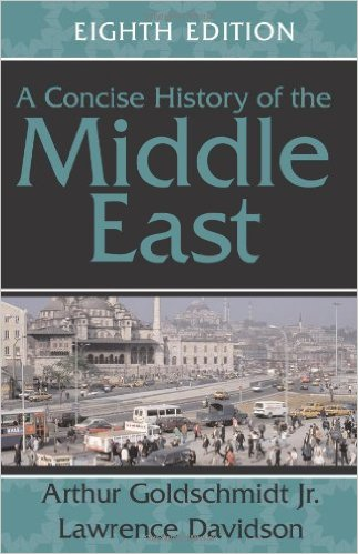 A Concise History of the Middle East. 8th ed