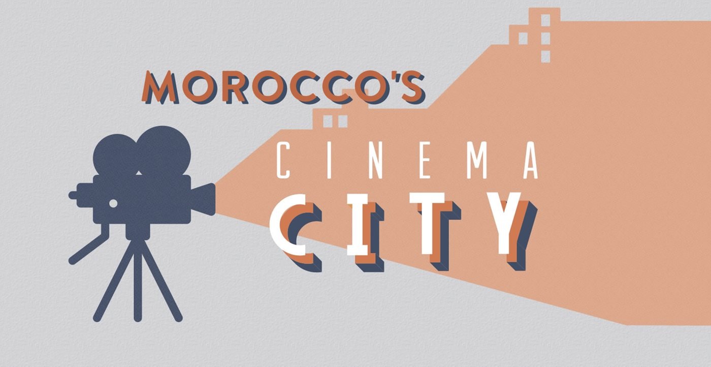 Morocco's Cinema City