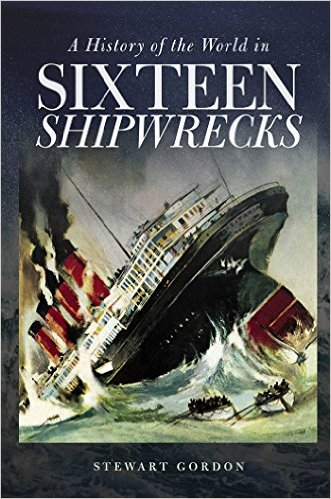 A History of the Worlds in Sixteen Shipwrecks