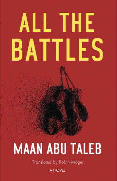 All the Battles: A Novel