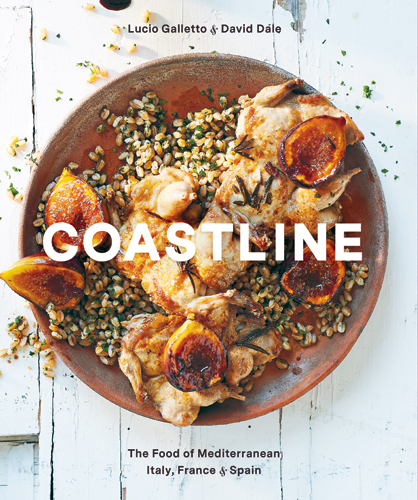 Coastline: The Food of Mediterranean Italy, France, & Spain